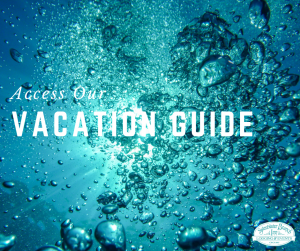 Text reads access our vacation guide. Image of blue underwater bubbles light at the surface